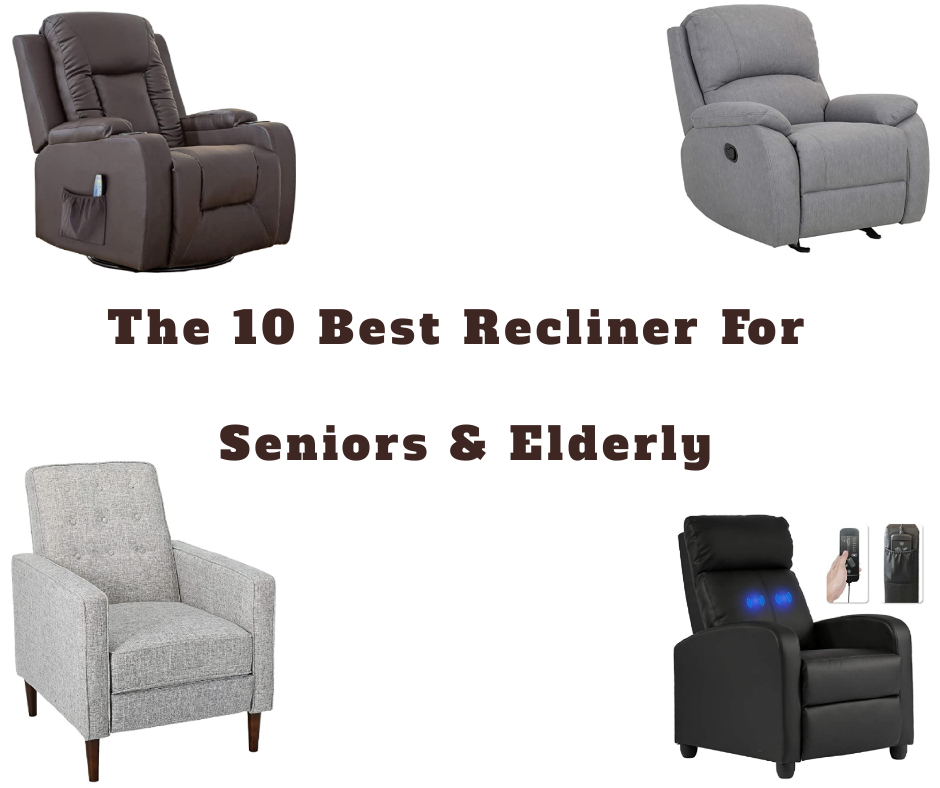 best recliner for seniors