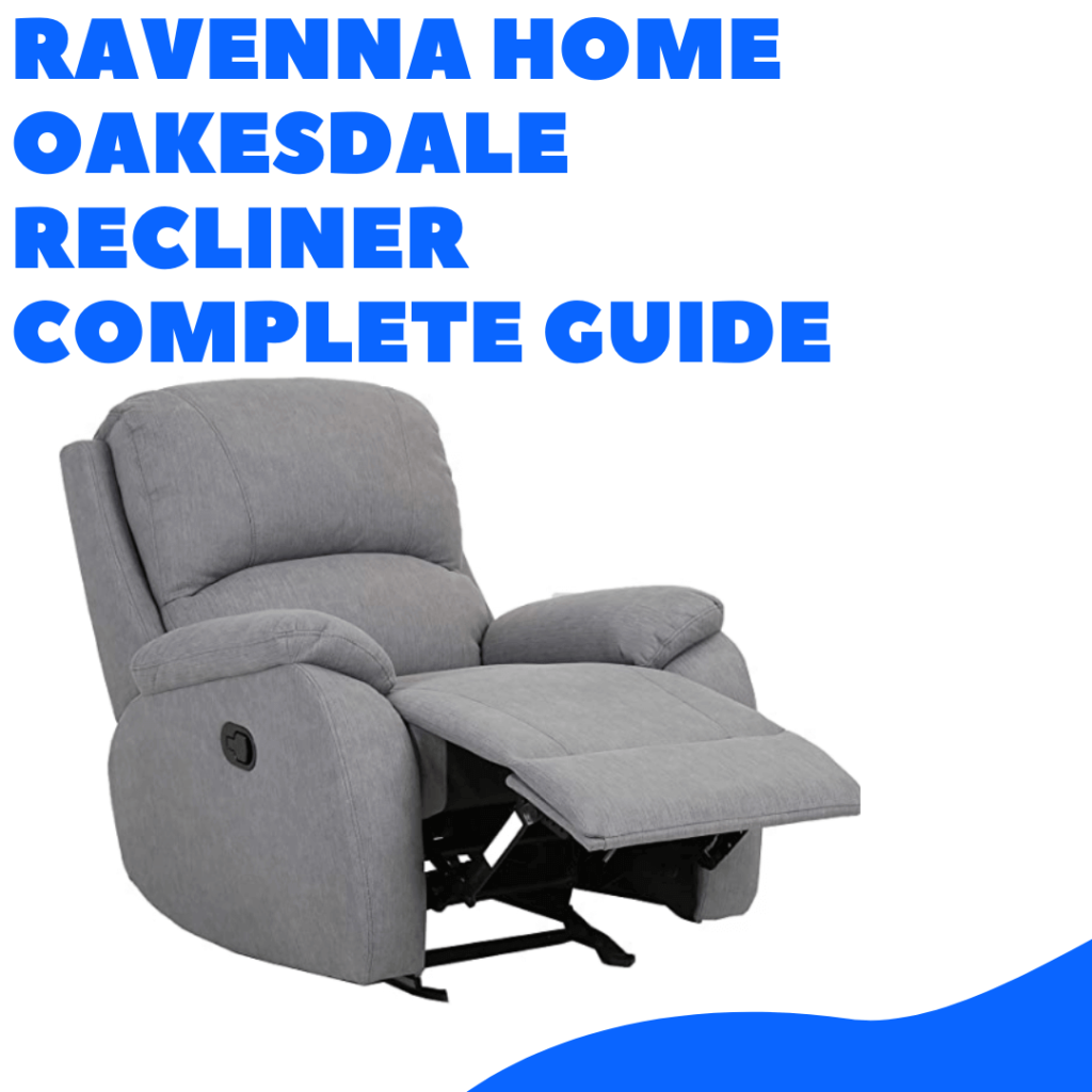 ravenna home oakesdale recliner