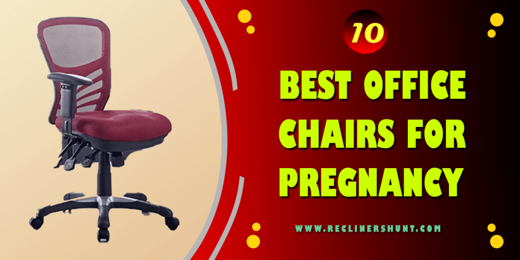 best office chair for pregnancy