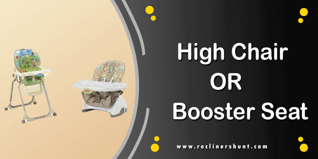 high chair or booster